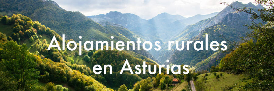 Alojamientos rurales en Asturias